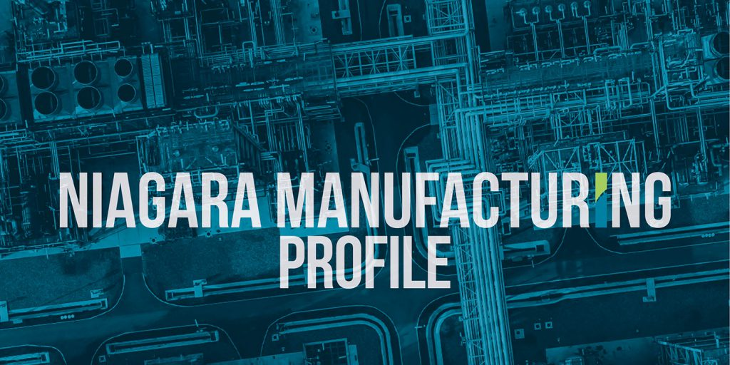 The Impact of Manufacturing on Niagara's Economy