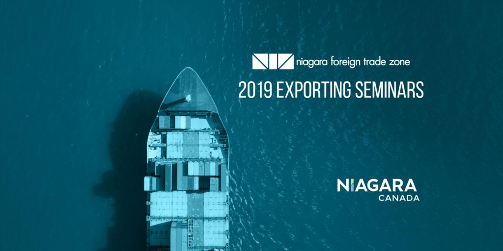Niagara Foreign Trade Zone – 2019 Exporting Seminars