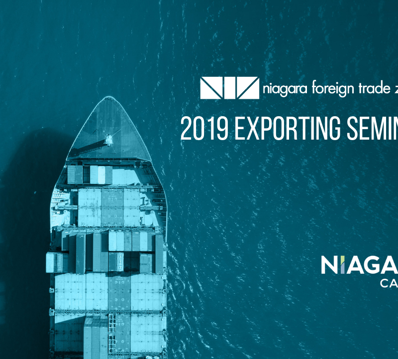 NIAGARA FOREIGN TRADE ZONE 2019 EXPORTING SEMINARS