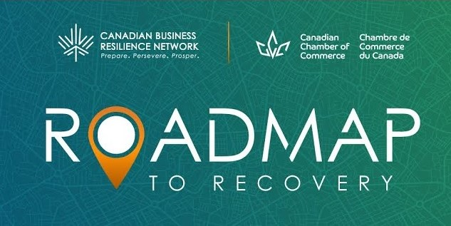 Canadian Business Resilience Network Launches Roadmap to Recovery